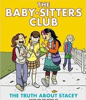 Truth About Stacy - Babysitter's Club Graphic Novel By Raina Telgemeier