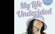 My Life Undecided by Jessica Brody
