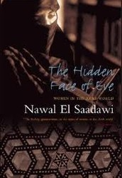 """Solidarity between women can be a powerful force of change, and can influence future development in ways favourable not only to women but also to men.""  ― Nawal El-Saadawi, The Hidden Face of Eve: Women in the Arab World"