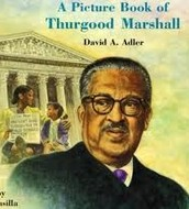 Piture book about Thurgood Marshall