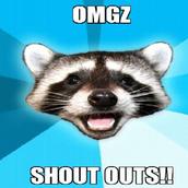 """Shout-Outs!"""