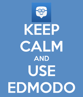 Keep Calm and Stay Informed with Edmodo!