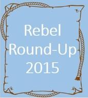 Rebel Round-Up 2015 This Week!