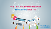 Ace SBI Clerk Examination with Youth4Work Prep Test