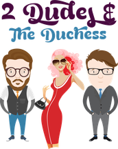 Listen to 2 Dudes and The Duchess on 101.5 FM Huntley