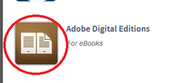 "Click on ""Adobe Digitial Editions."""
