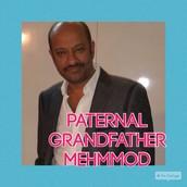 Paternal grandfather - Mehmood