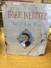 Happy birthday to Noah Webster. He was born this week in 1758.  Check out the latest book that I have received on this impactful man.