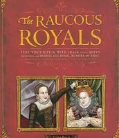 Raucous Royals