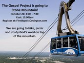 GOSPEL PROJECT TO STONE MOUNTAIN
