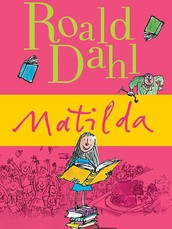 Matilda by Ronald dahl