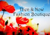 Then & Now Fashion Boutique