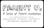 Parent U. Workshop on Tuesday!