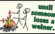 Its all fun and games until someone loses a weiner!