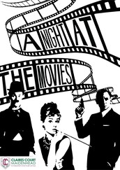 A Night at the Movies - presented by Claires Court