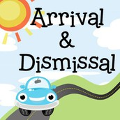 Arrival & Dismissal Procedures 2016-2017
