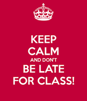Being late for class!