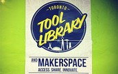 Toronto Tool Library and Makerspace