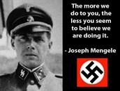 Mengele's famous quote