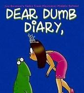 Dear Dumb Diary - IL 3-6; RL 4-7