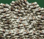 Money, money, and more money!