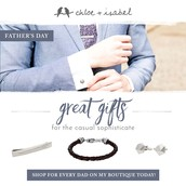 Cuff links are great for dad as well!