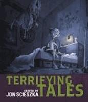 Guys Read: Terrifying Tales edited and with an introduction by Jon Scieszka