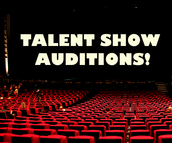 Join us this Thursday for talent show auditions!