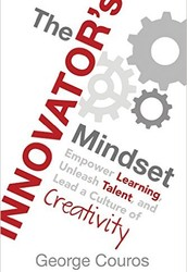 Spring Title:  The Innovator's Mindset: Empower Learning, Unleash Talent, and Lead a Culture of Creativity by George Couros