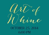 Coming Soon - Art of Whine!