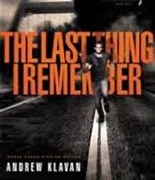 The Last Thing I Remember by Klavan