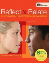 Reflect and Relate: An Introduction To Interpersonal Communication (3rd Edition) By Steven McCornack [Loose Leaf] w/binder