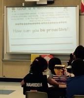 Being Proactive-Mr. Gorhum's Class