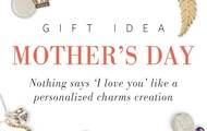 Charm collection for Mother's Day!