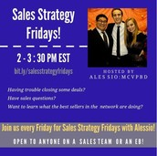 SALES STRATEGY FRIDAYS: EVERY WEEK