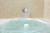 Don't overfill the bathtub!