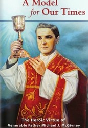FATHER MICHAEL McGIVNEY PRAY FOR US!!!