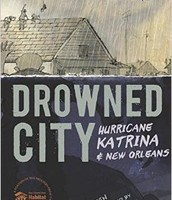 Drowned City: Hurricane Katrina and New Orleans