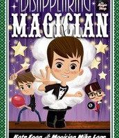 The Disappearing Magician by Kate Egan with magician Mike Lane