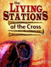 Living Stations of the Cross Participation for HS and MS Students  on Good Friday