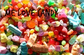 ME LOVE CANDY!!!