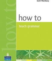 How to teach grammar / Scott Thornbury