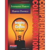 Comprehension and Collaboration by Harvey & Daniels