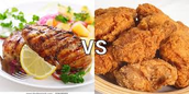 GRILLED VS FRIED