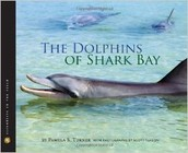 Dolphins of Shark Bay by Pamela Turner