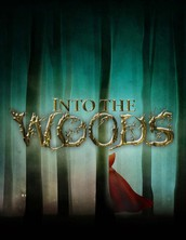 INTO THE WOODS - Auditions this Wednesday!