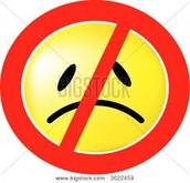 No sad faces!