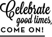 Celebrate Good Times!