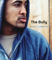The Bully by Paul Langan