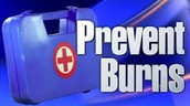 Prevent Burns First Degree and Second Degree Burns